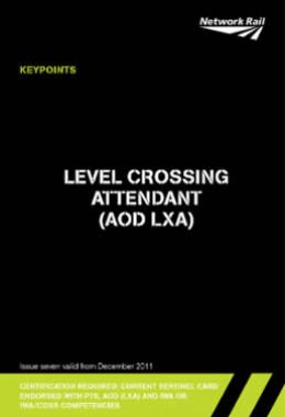 6. Level Crossing Attendant (AOD LXA)